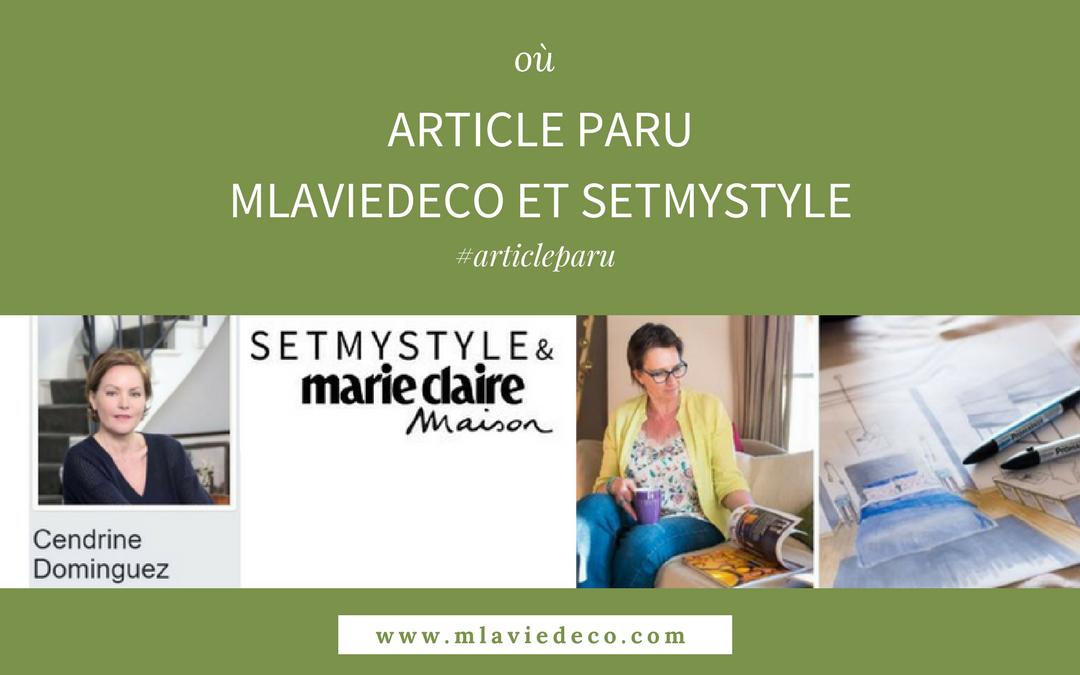 ARTICLE PARU sur MLAVIEDECO dans SETMYSTYLE & Marie-Claire Maison