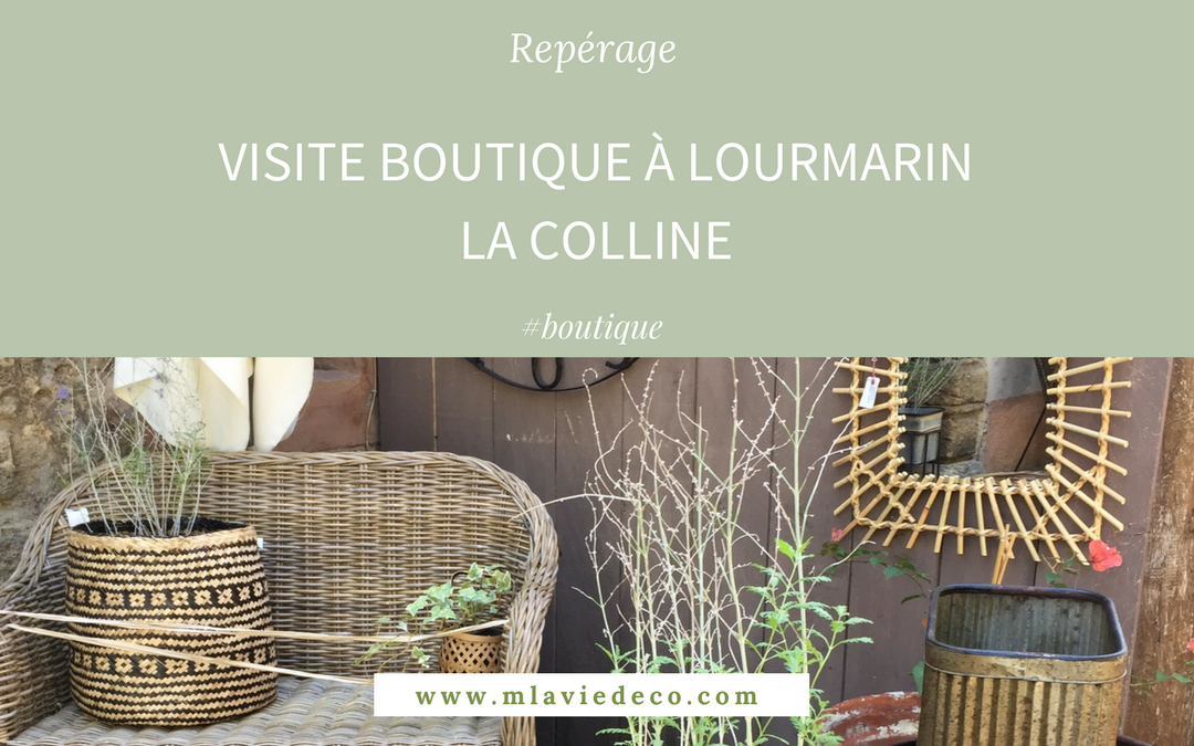 Boutique décoration « La Colline » à Lourmarin